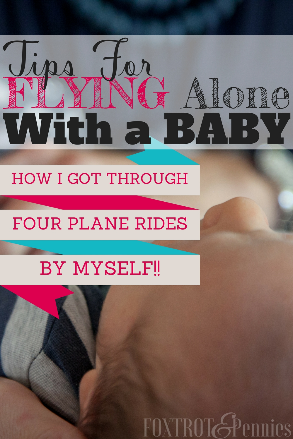 Flying alone with a baby is so overwhelming!! I tried these tricks and they had the trip SO much easier-- great article!!