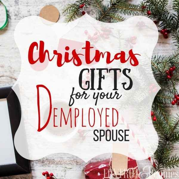 Gift Ideas for Your Deployed Loved One