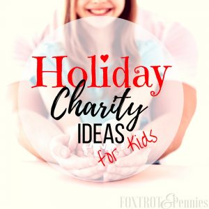 Holiday Charity Ideas for Kids