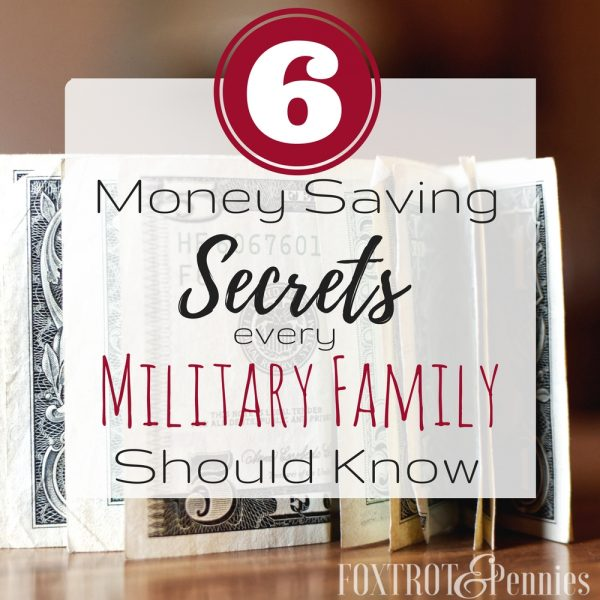 6 Money Saving Secrets Every Military Family Should Know