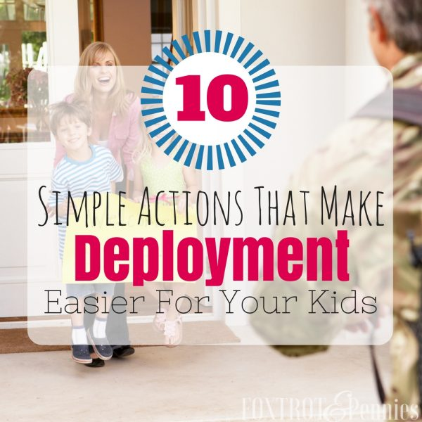 10 Simple Actions That Make Deployment Easier For Your Kids