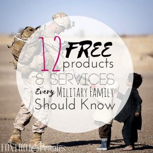 12 Free Products and Services Every Military Family Should Know About