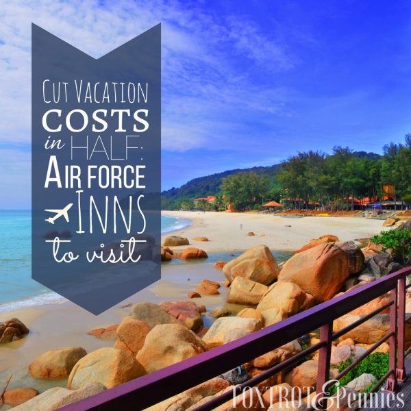 Cut Vacation Costs In Half: Air Force Inns To Visit (U.S.)