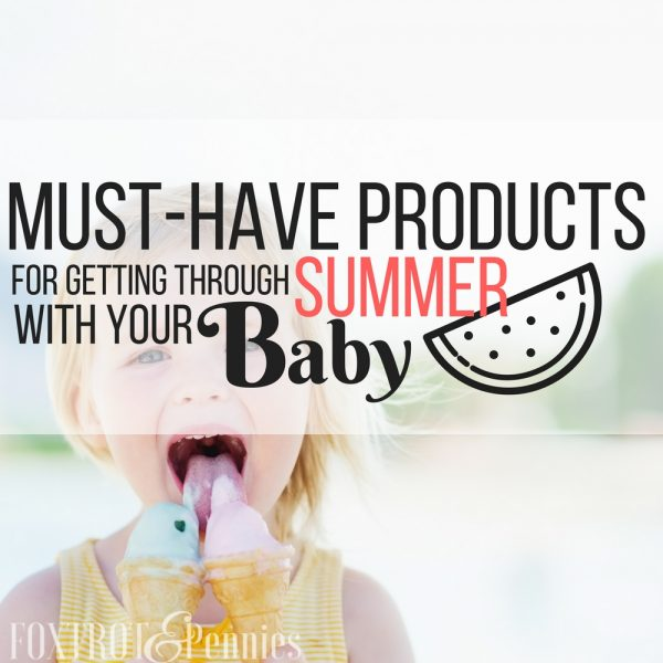 Must-Have Products For Getting Through Summer With Your Baby