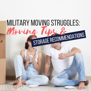 Military Moving Struggles: Moving Tips And Storage Recommendations