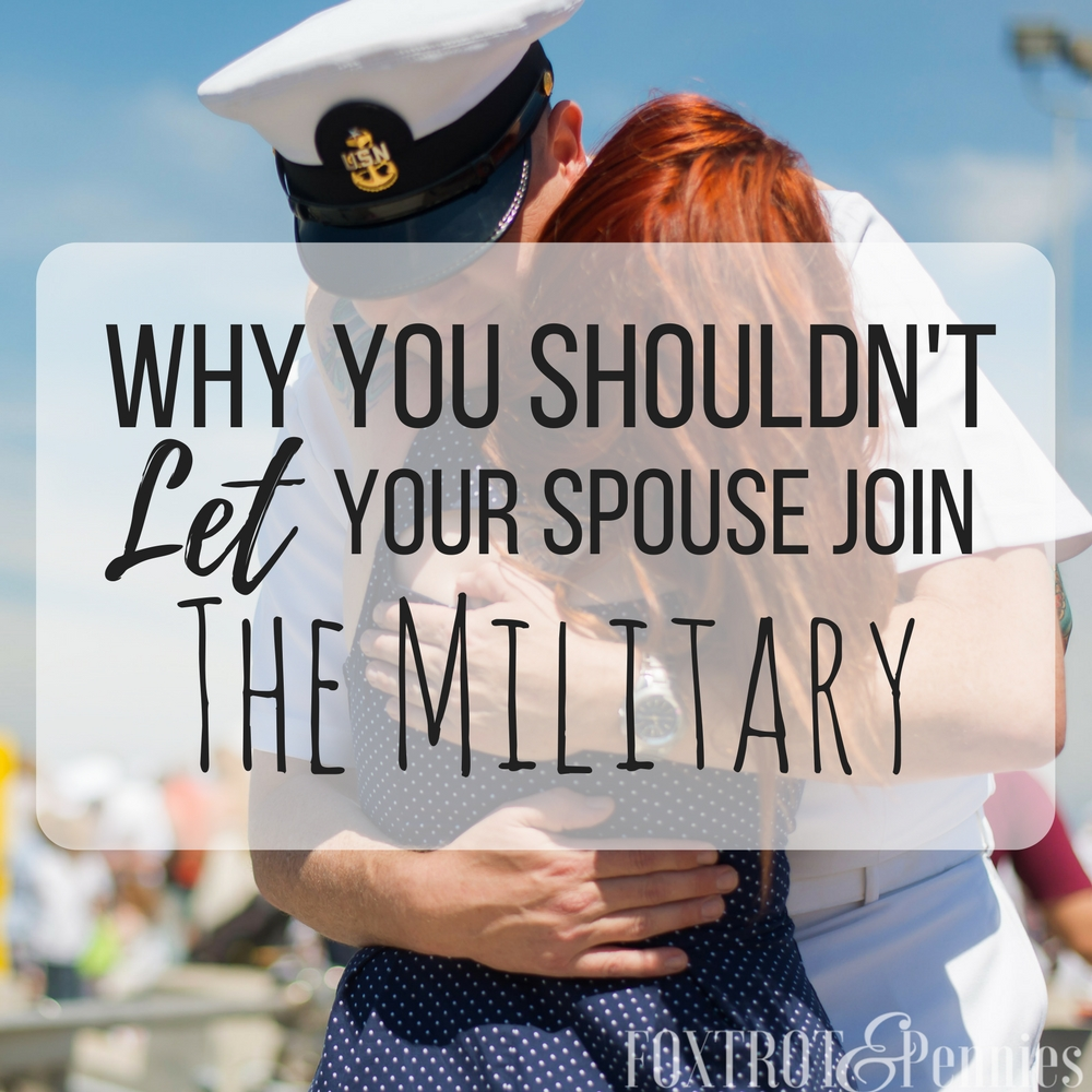 """Joining the military isn't a easy decision for the men and women that make it but if you are married, Here's why you shouldn't """"let"""" your spouse join.."""