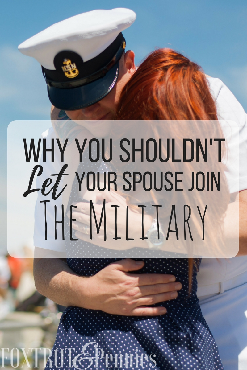 "Joining the military isn't a easy decision for the men and women that make it but if you are married, Here's why you shouldn't ""let"" your spouse join.."