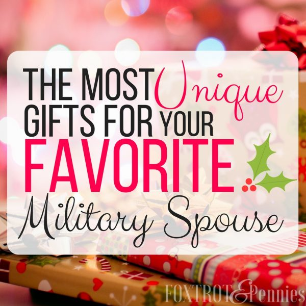 The Most Unique Gifts For Your Favorite Military Spouse