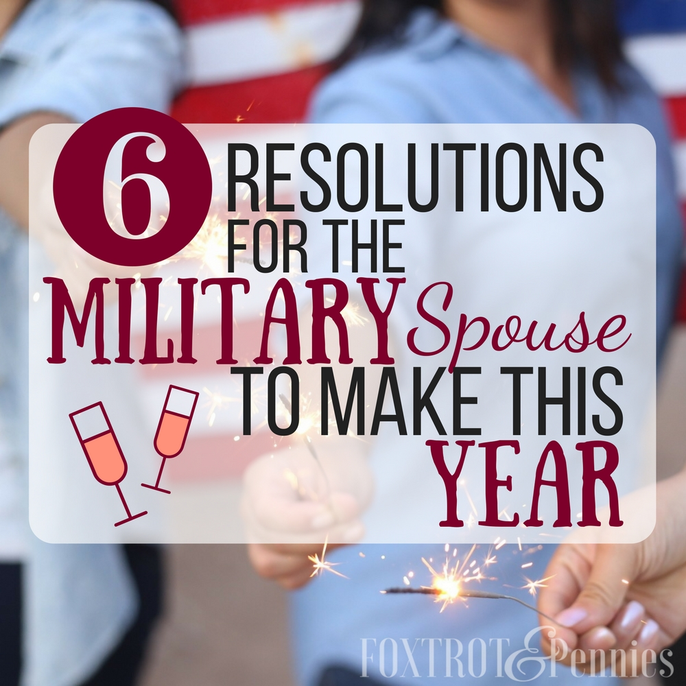 These are the 6 most IMPORTANT military spouse resolutions you need to make this year. I'll definitely be doing #4! Read to learn more!