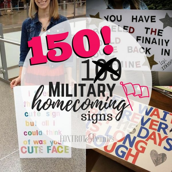 150 Military Homecoming Signs