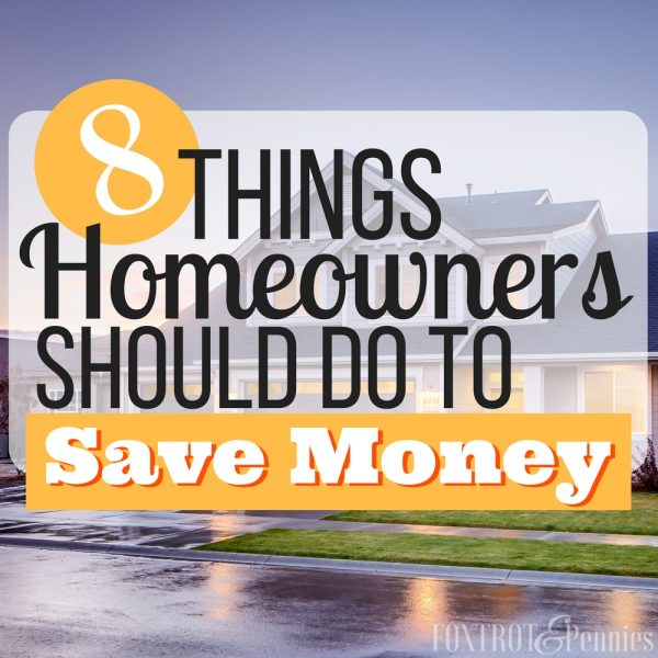 8 Things Homeowners Should Do to Save Money