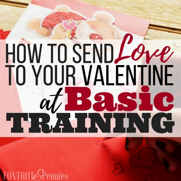 How to Send Love to Your Valentine at Basic Training
