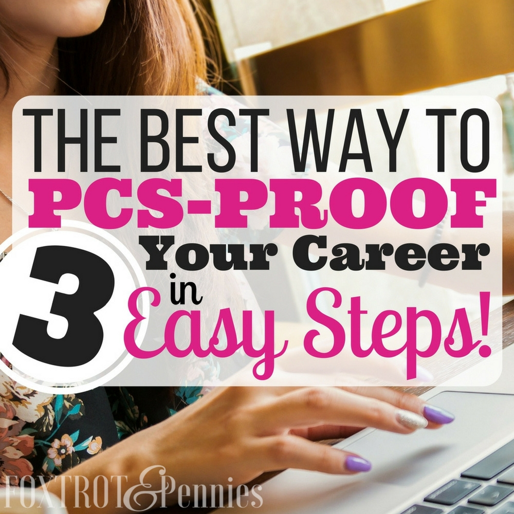 These three simple steps will literally change your life and help you PCS proof your career and work from anywhere, regardless of where you are stationed.