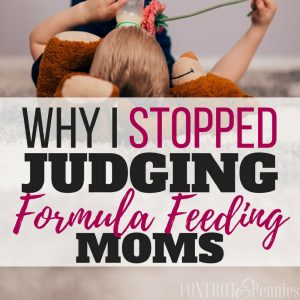 Why I Stopped Judging Formula Feeding Moms