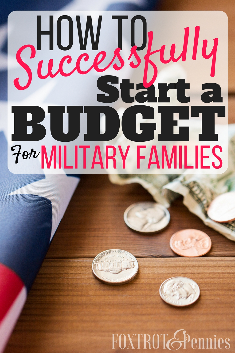 how to successfully start a budget military families saving money