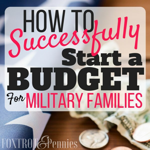 How to Successfully Start a Budget for Military Families