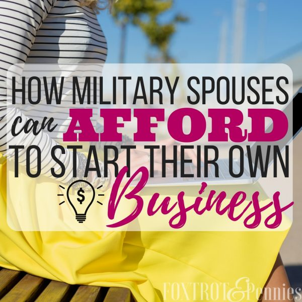 How Military Spouses Can Afford to Start Their Own Business