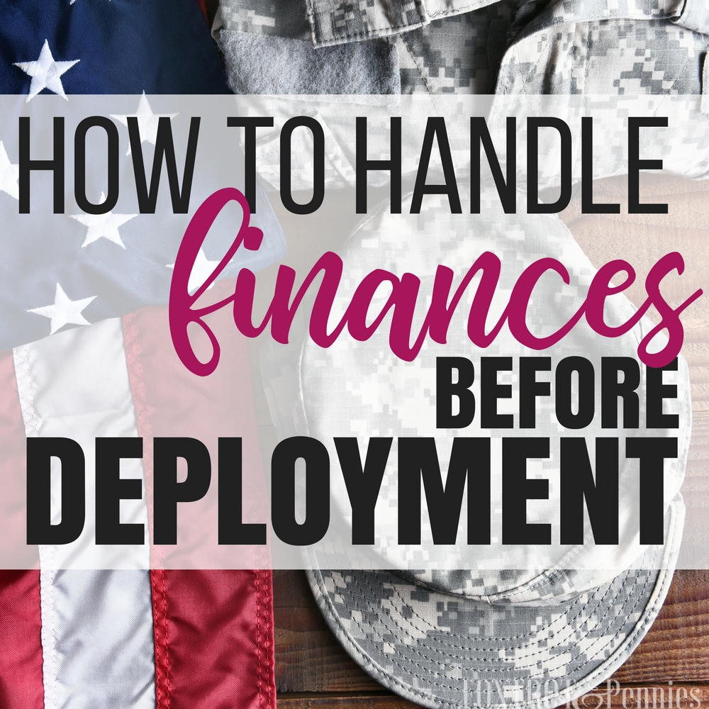 How to Handle Finances before Deployment
